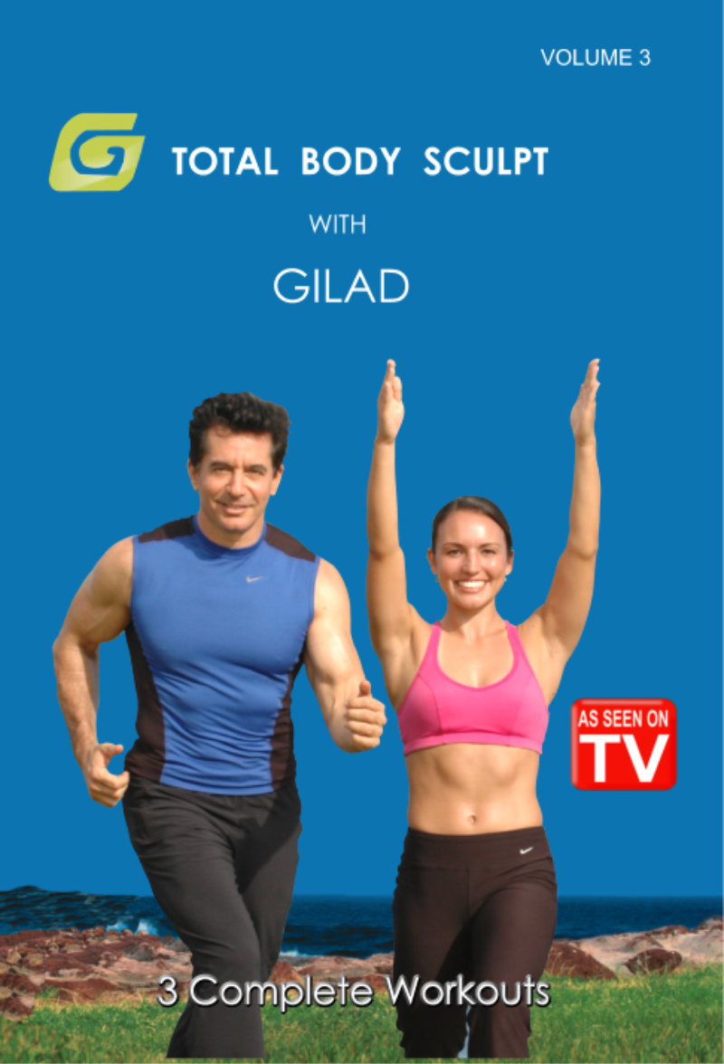 This Dvd Contains 3 Total Body Sculpt With Gilad Workouts As Seen On V Shows 26 28 30